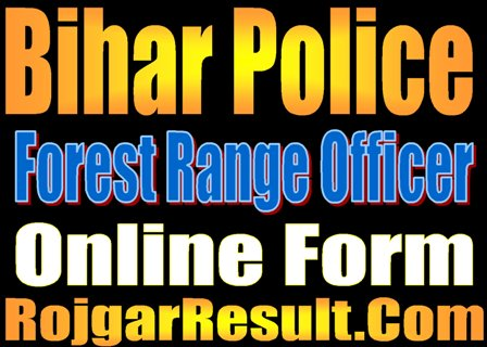 BPSSC Bihar Police Forest Range Officer Recruitment 2020