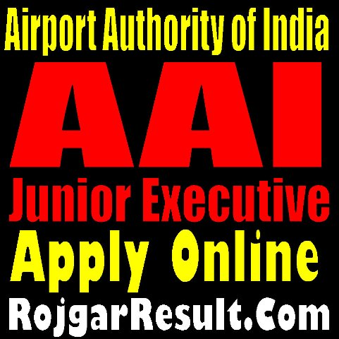 AAI Junior Executive & Manager 2020 Apply Online Form