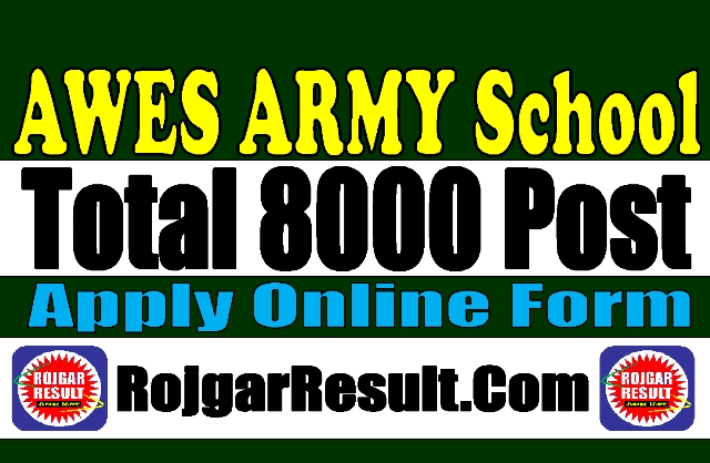 Army School AWES 8000 Post Recruitment 2020
