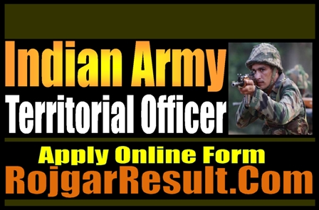 Join Indian Army Territorial Army Officer Recruitment 2021