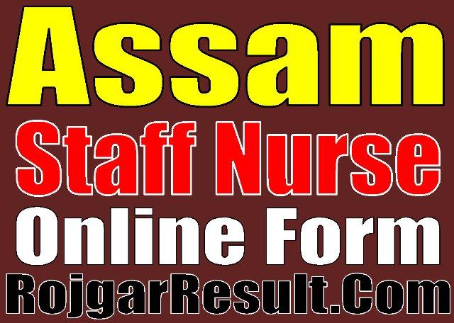 DME Assam Staff Nurse Recruitment 2020 Online Form