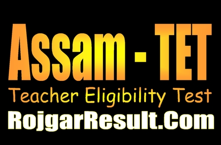 Assam Teacher Eligibility Test TET 2020 Apply Online Form