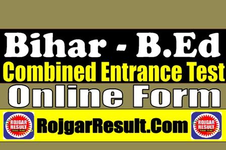 Bihar Combined B.Ed CET Admission 2021 Apply Online Form