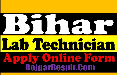 Bihar SHSB Lab Technician Swastha Vibhag 2021 Apply Online Form