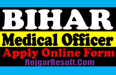 Bihar SHSB Medical Officer 2021 Apply Online Form