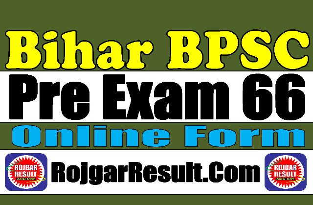 Bihar BPSC 66 Pre Exam Recruitment 2020
