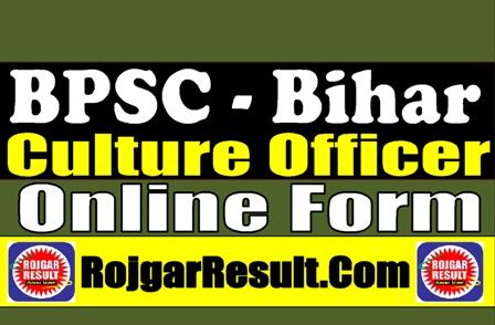 BPSC Bihar Culture Officer 2021 Apply Online Form