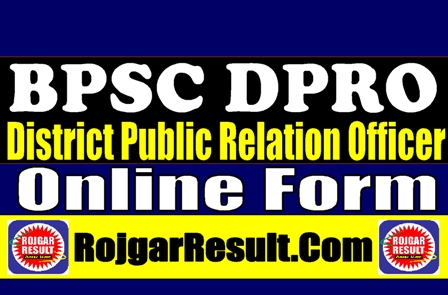 BPSC Bihar DPRO 2021 Apply Online Form