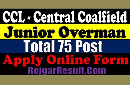 CCL Central Coalfield Junior Overman Recruitment 2020