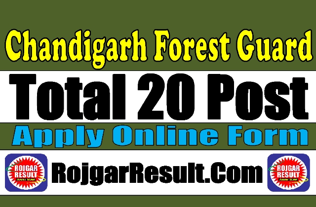 Chandigarh Forest Guard, Forester Recruitment 2020
