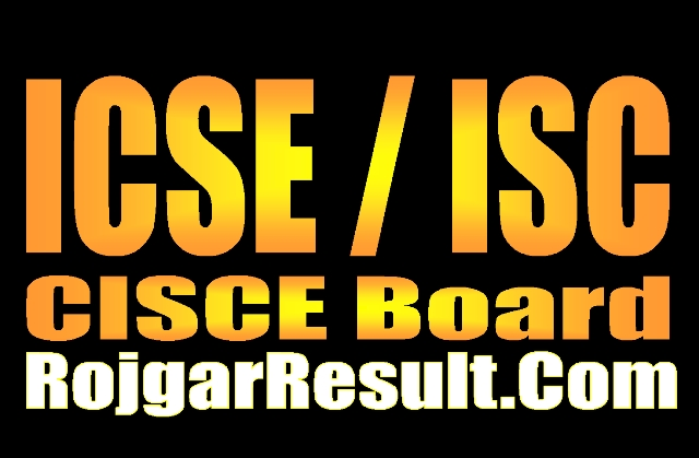 CISCE Board 2021 Time table, Result, Admit card