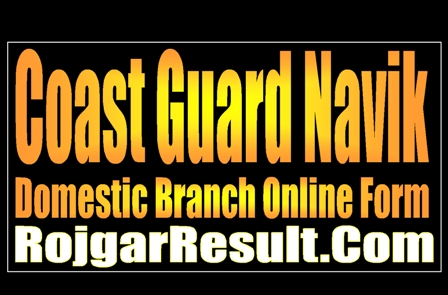 Coast Guard Navik 2020 Apply Online Form