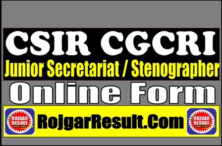 CSIR CGCRI Various Post Recruitment 2021 Apply Online Form