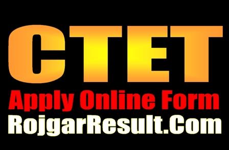 CTET Central Teacher Eligibility Test 2021 Apply Online Form
