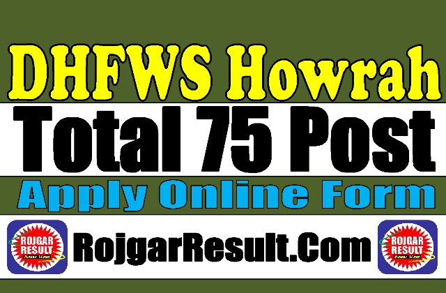 Healthy Howrah West  Bengal 2020 Apply Online Form
