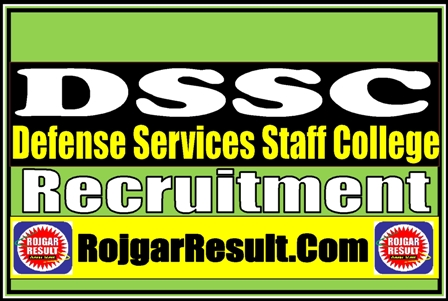 Defense Services Staff College DSSC 2021 Apply Online Form