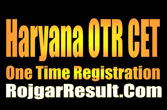 HSSC Haryana One Time Registration OTR 2021 Apply Online Form