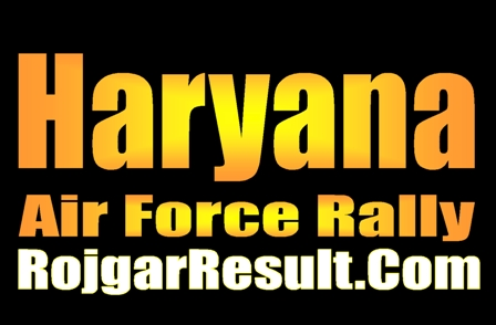 Haryana Airmen Air Force Rally Recruitment 2020