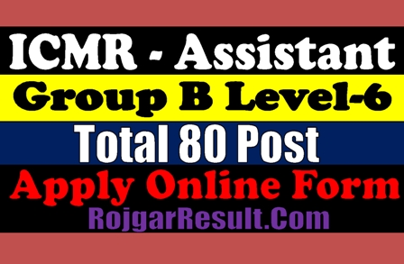 ICMR Assistant 2020 Apply Online Form