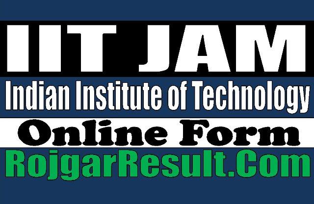 IIT JAM Admission 2021 Apply Online Form