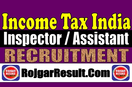 Income Tax Inspector Assistant 2020 Recruitment Online Information