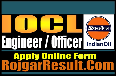 IOCL Engineers / Officers 2021 Apply Online Form