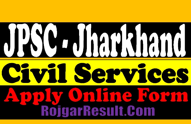 JPSC Jharkhand Civil Services Pre 2021 Apply Online Form