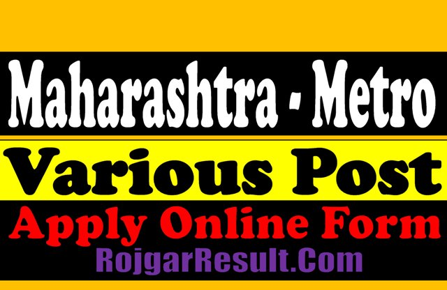 Maharashtra Metro Various Post 2021 Apply Online Form