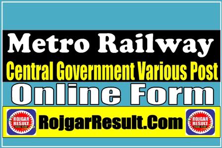 Metro Railway 2021 Apply Online Form