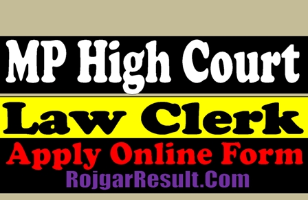 MP High Court Law Clerk 2021 Apply Online Form