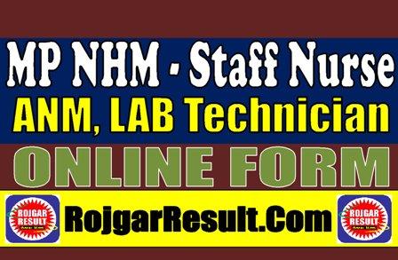 MP NHM Staff Nurse, ANM, LAB Technician 2021 Apply Online Form