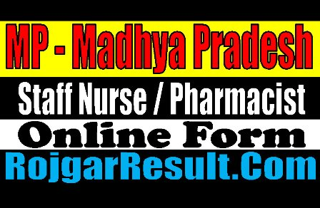 MP Staff Nurse | Pharmacist Recruitment 2020