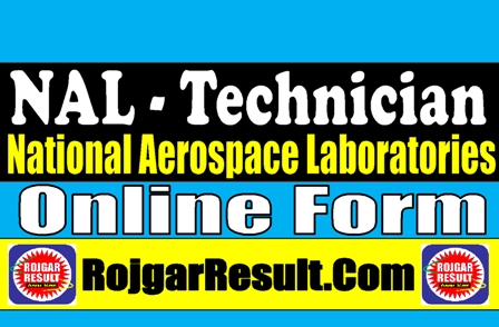 National Aerospace Laboratories NAL 2021 Apply Online Form