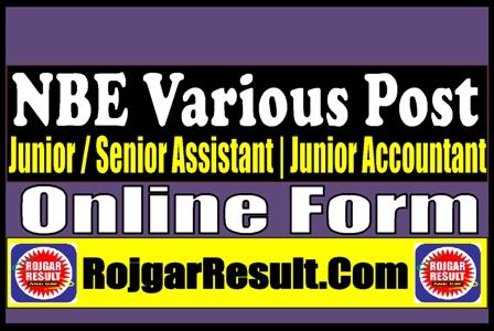 NBE Junior Assistant | Senior Assistant | Junior Accountant Recruitment 2021
