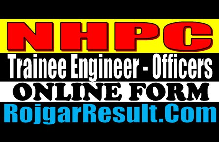 NHPC Recruitment 2020 for Trainee Engineer, Officers Post