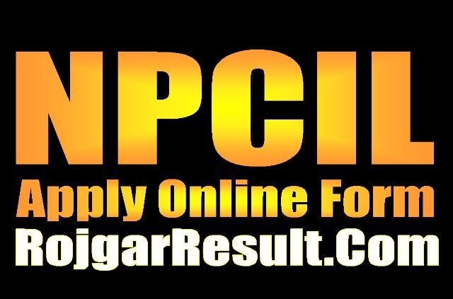 NPCIL Recruitment 2021 Apply Online Form