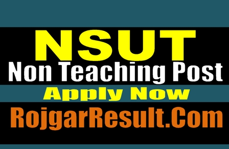 NSUT Non Teaching 2021 Apply Online Form