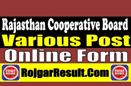 Rajasthan Cooperative Board Clerk / Junior Assistant 2021 Apply Online Form