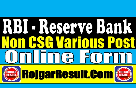 RBI Non CSG Various Post 2021 Apply Online Form
