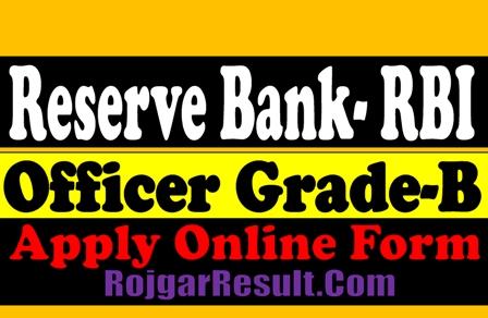 RBI Officer Grade B 2021 Apply Online Form