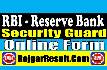 RBI Security Guard 2021 Apply Online Form