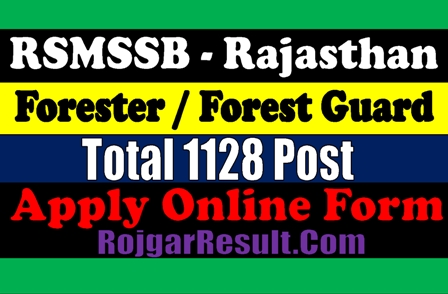 Rajasthan Forester / Forest Guard 2020 Apply Online for 1128 Post