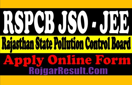 Rajasthan State Pollution Control Board 2021 Apply Online Form