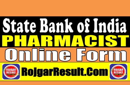 State Bank of India SBI Pharmacist Recruitment 2021 Online Form