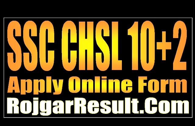 SSC CHSL 10+2 2020 Apply Online Form