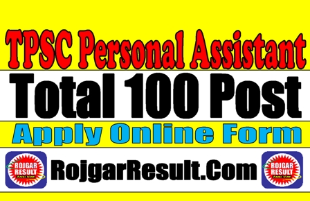 TPSC Tripura Personal Assistant Group C 2020 Apply Online Form