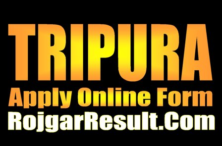 Tripura Group D MTS 2021 Apply Online Form