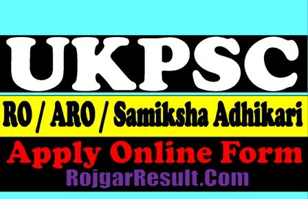 UKPSC RO / ARO / Samiksha Adhikari Recruitment 2021
