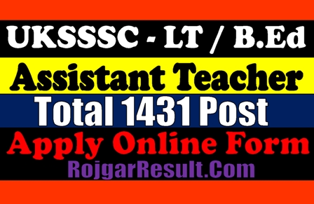 UKSSSC Uttarakhand LT Teacher 2020 Apply Online Form
