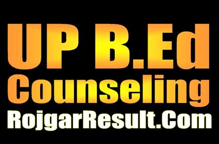 UP B.Ed Counseling 2020
